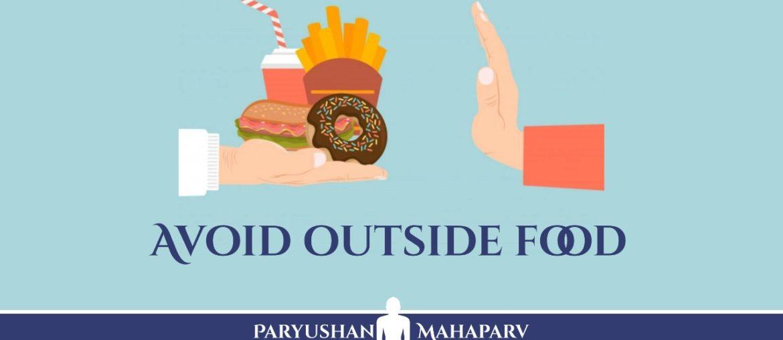 Avoid outside food