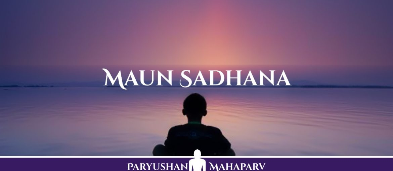 Maun Sadhana